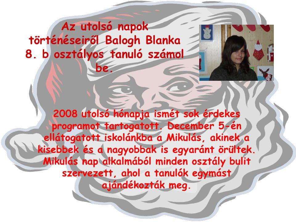 Az utolsó napok történéseiről Balogh Blanka 8