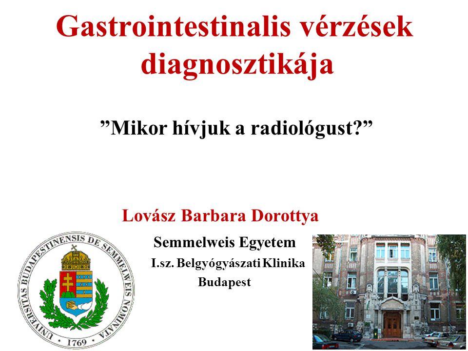 Gastrointestinalis vérzések diagnosztikája