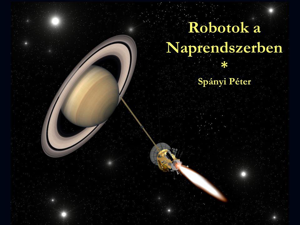 Robotok a Naprendszerben * Spányi Péter