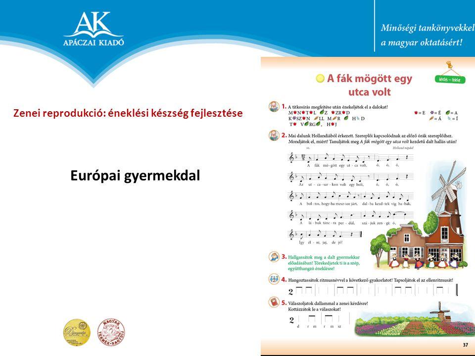 Zenei reprodukció: éneklési készség fejlesztése