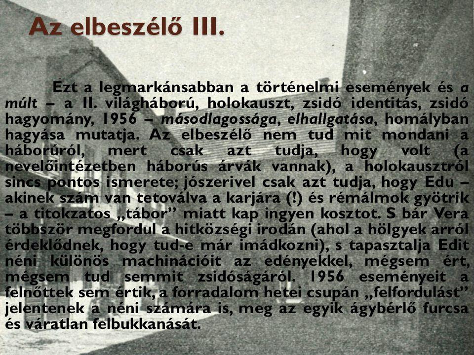 Az elbeszélő III.