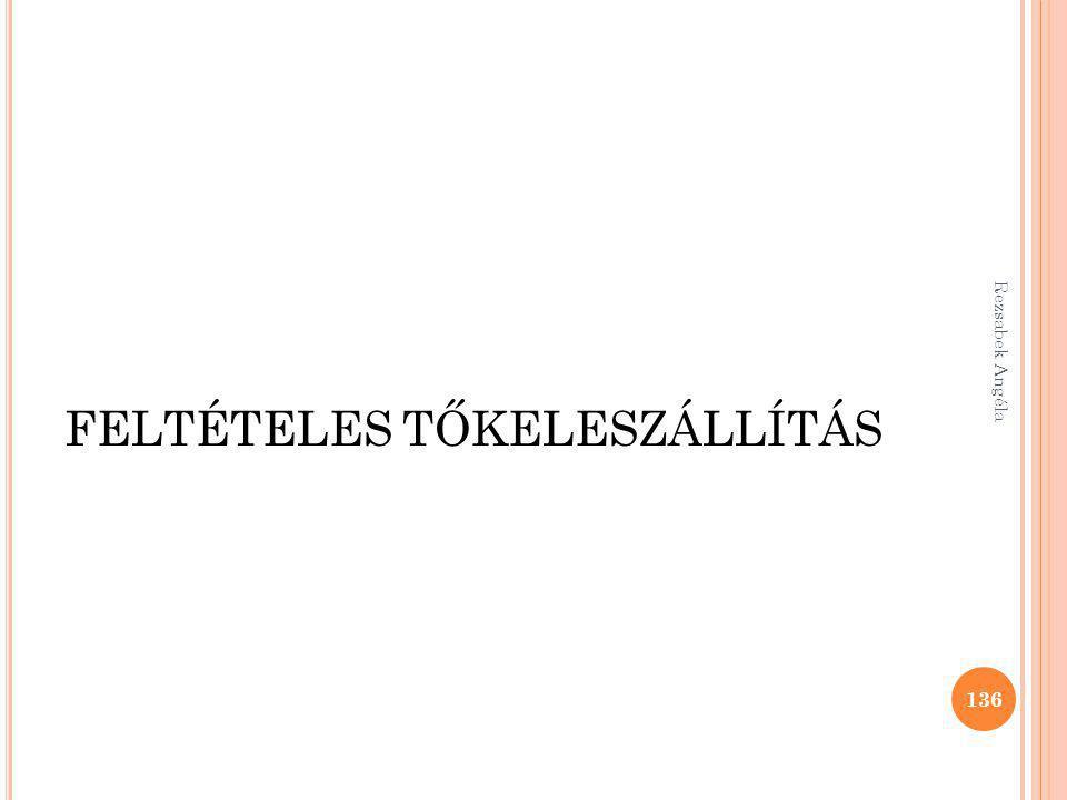 FELTÉTELES TŐKELESZÁLLÍTÁS