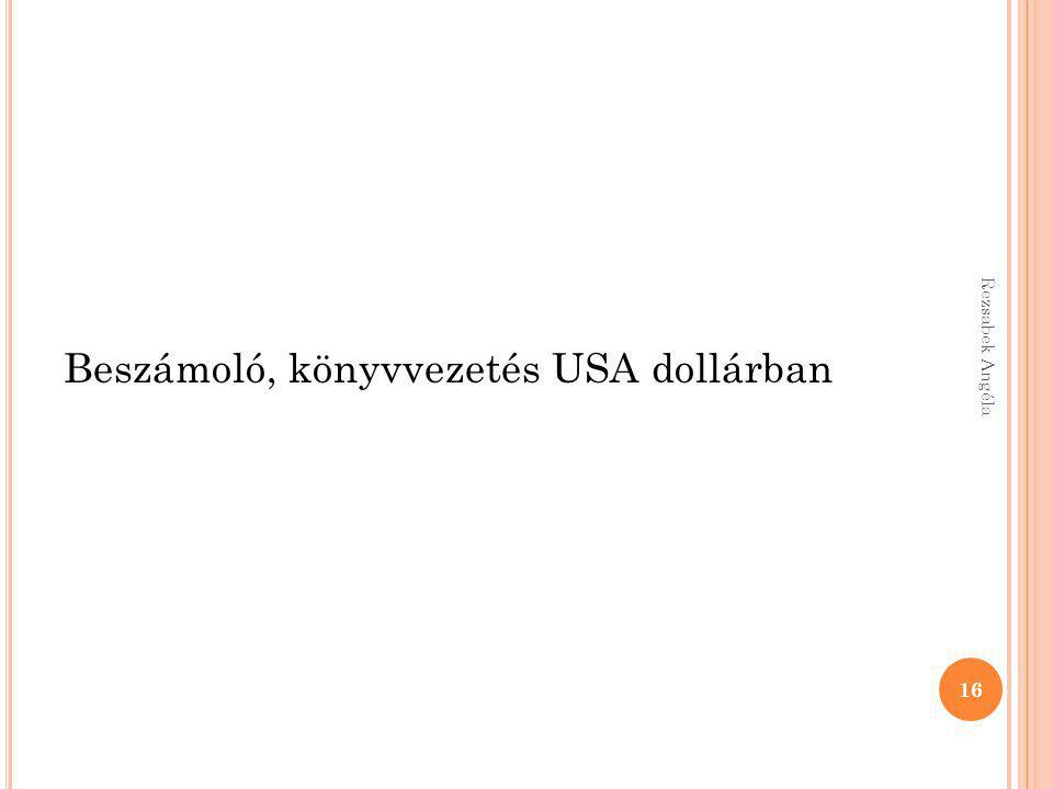 Beszámoló, könyvvezetés USA dollárban