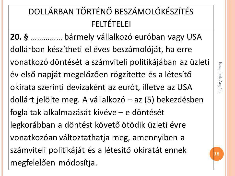 DOLLÁRBAN TÖRTÉNŐ BESZÁMOLÓKÉSZÍTÉS FELTÉTELEI