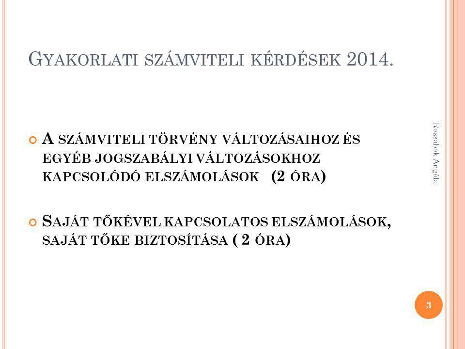 Gyakorlati számviteli kérdések 2014.