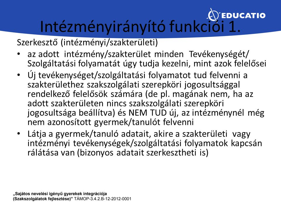 Intézményirányító funkciói 1.