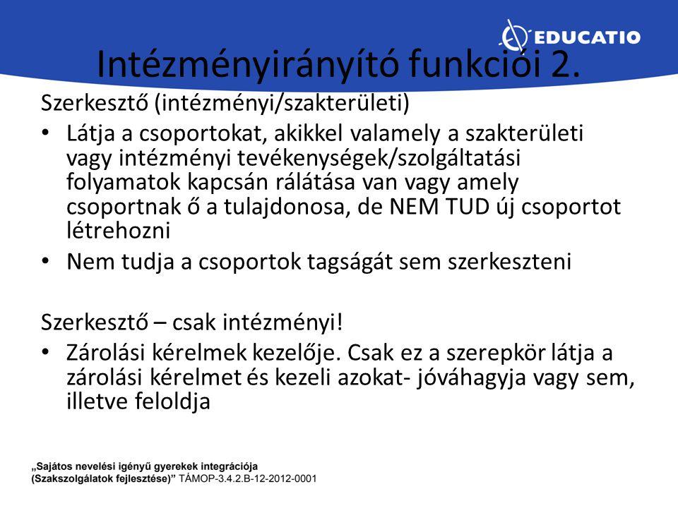 Intézményirányító funkciói 2.