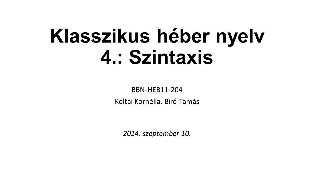 Klasszikus héber nyelv 4.: Szintaxis