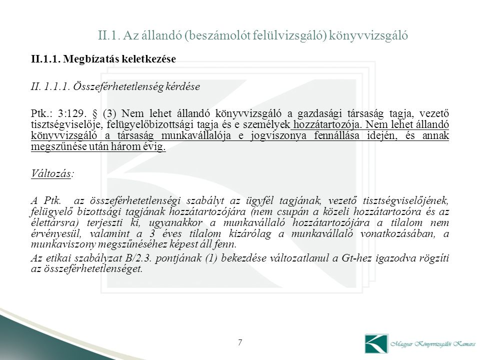 II.1. Az állandó (beszámolót felülvizsgáló) könyvvizsgáló