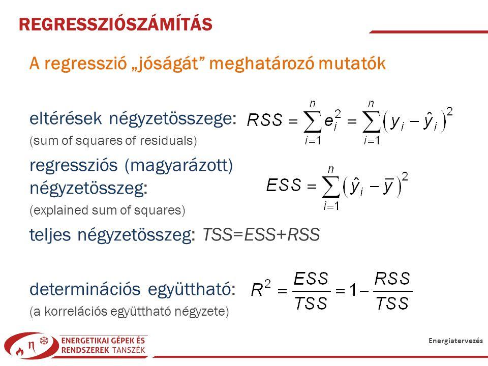 """A regresszió """"jóságát meghatározó mutatók eltérések négyzetösszege:"""