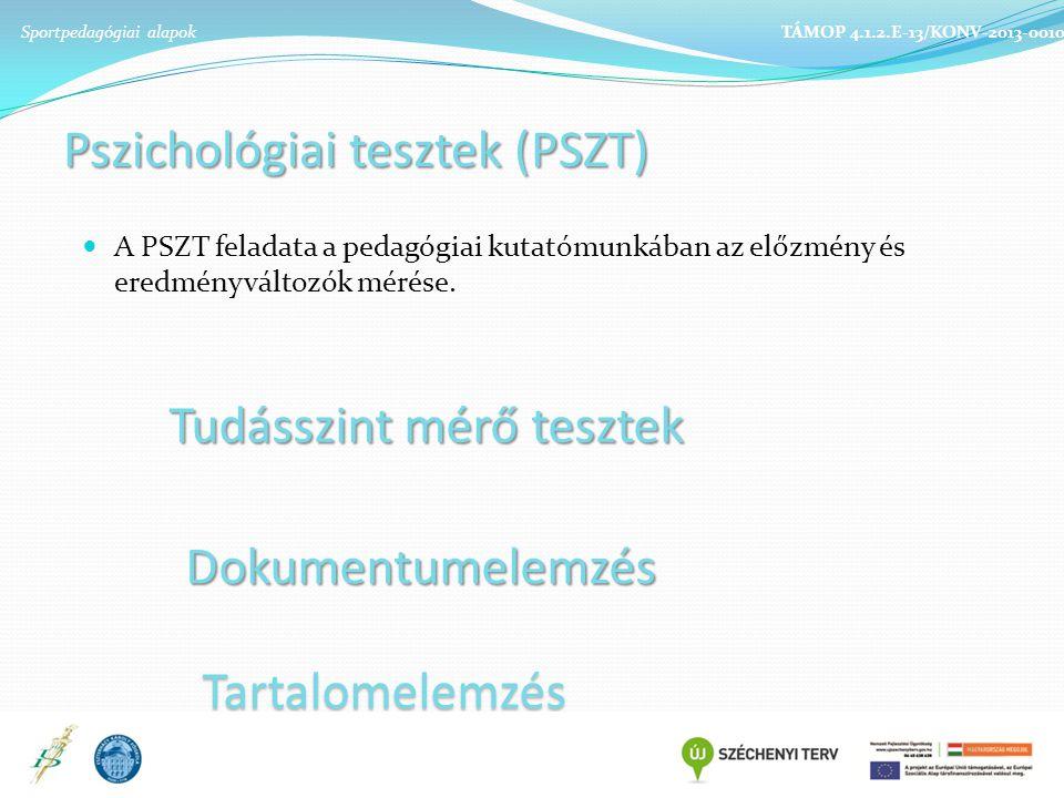 Pszichológiai tesztek (PSZT)