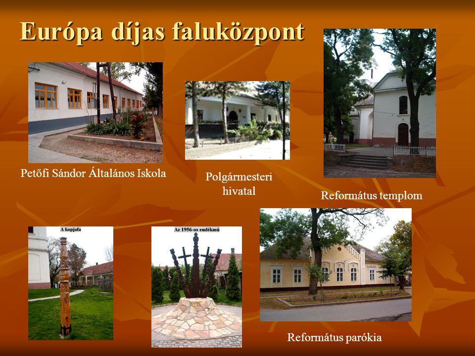 Európa díjas faluközpont