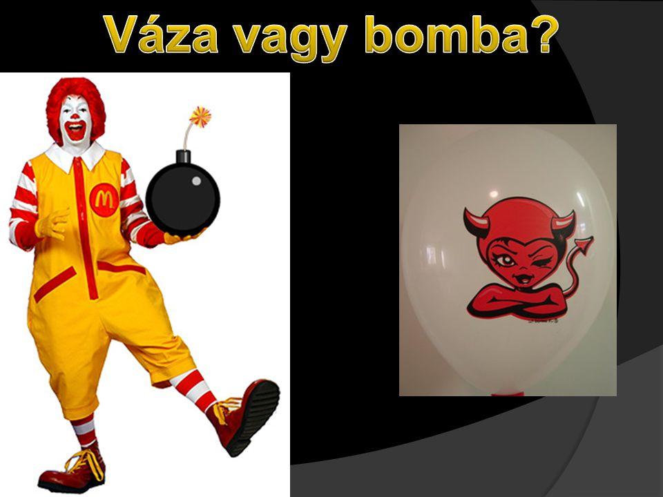 Váza vagy bomba