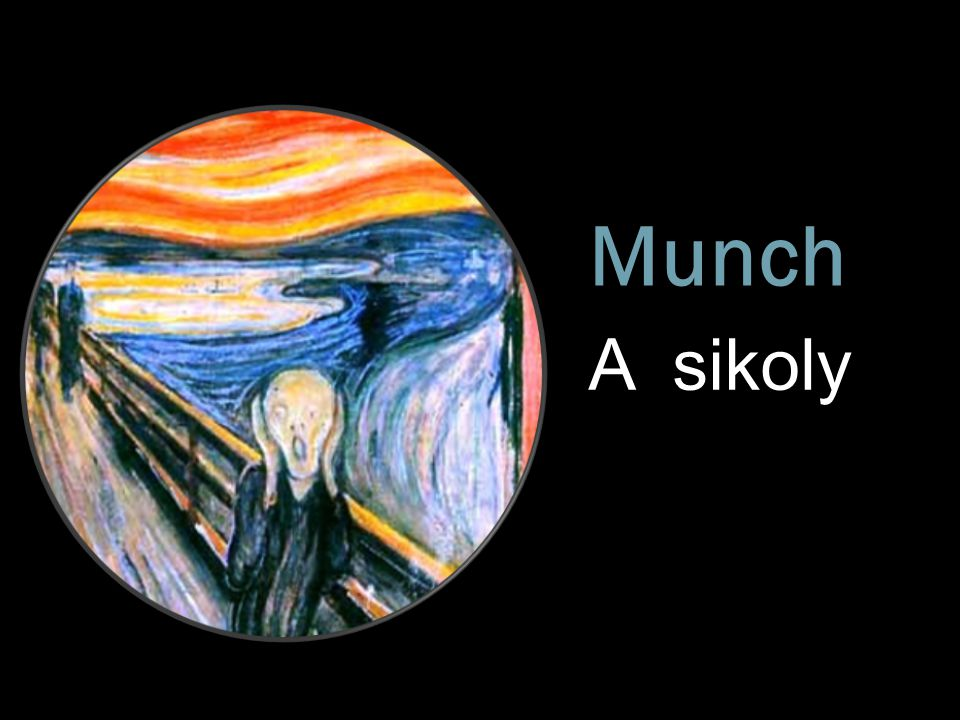 Munch A sikoly