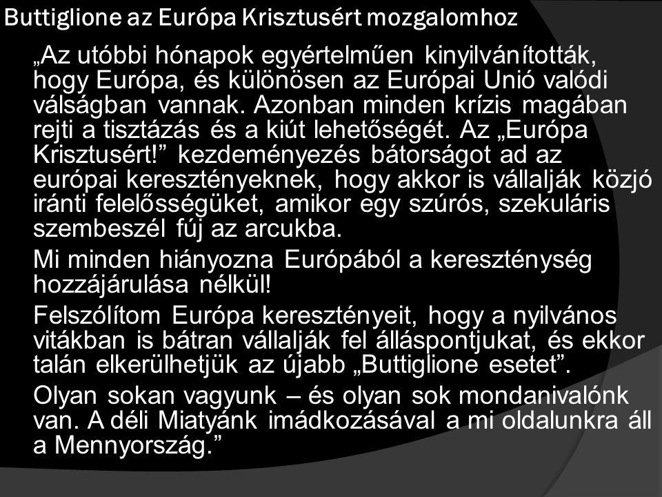 Buttiglione az Európa Krisztusért mozgalomhoz