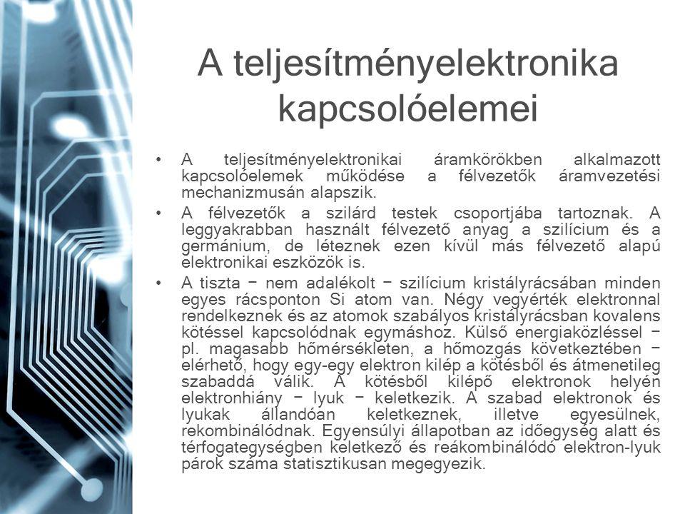 A teljesítményelektronika kapcsolóelemei