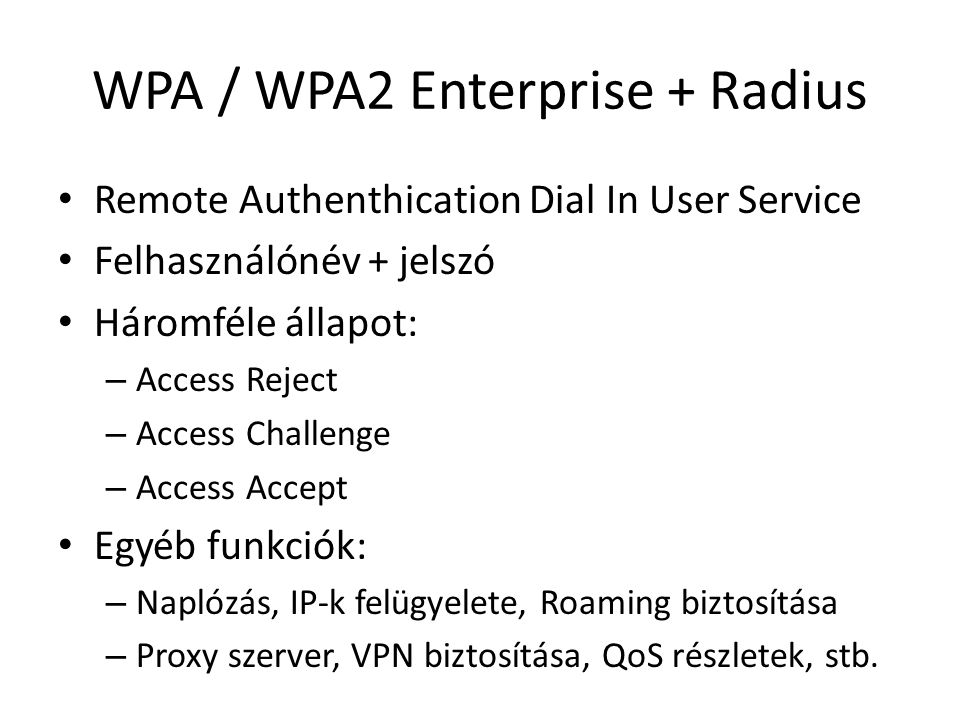WPA / WPA2 Enterprise + Radius