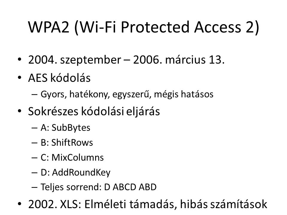 WPA2 (Wi-Fi Protected Access 2)