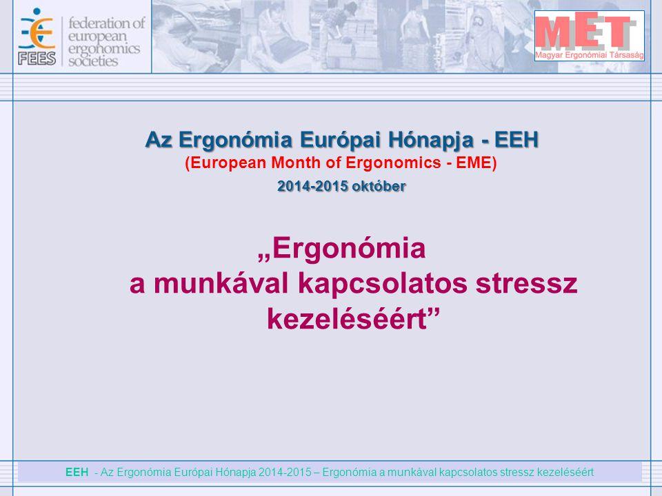 """""""Ergonómia a munkával kapcsolatos stressz kezeléséért"""