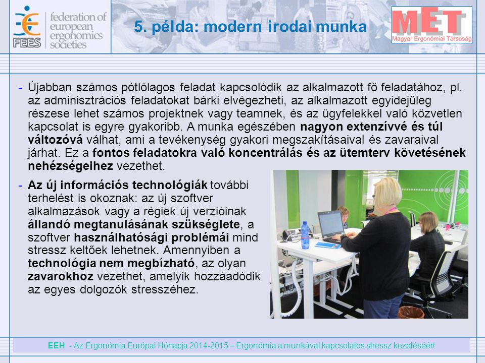 5. példa: modern irodai munka