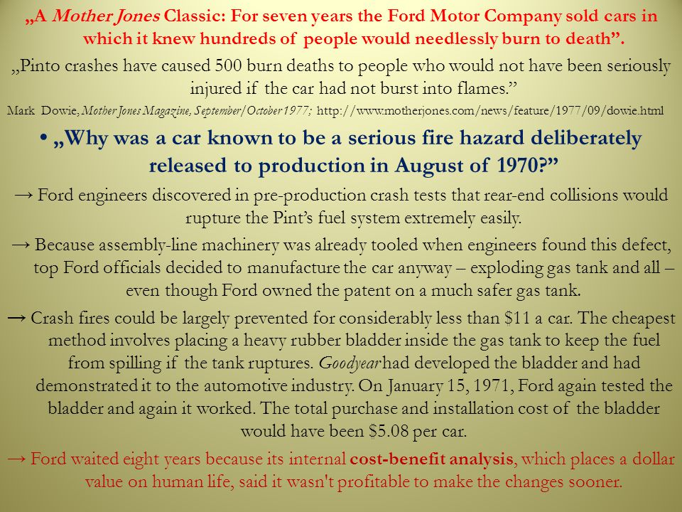 """A Mother Jones Classic: For seven years the Ford Motor Company sold cars in which it knew hundreds of people would needlessly burn to death ."