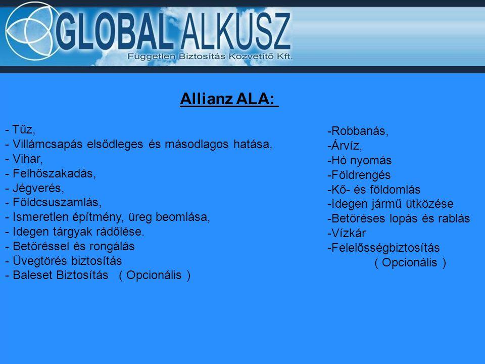 Allianz ALA: - Tűz, Robbanás,