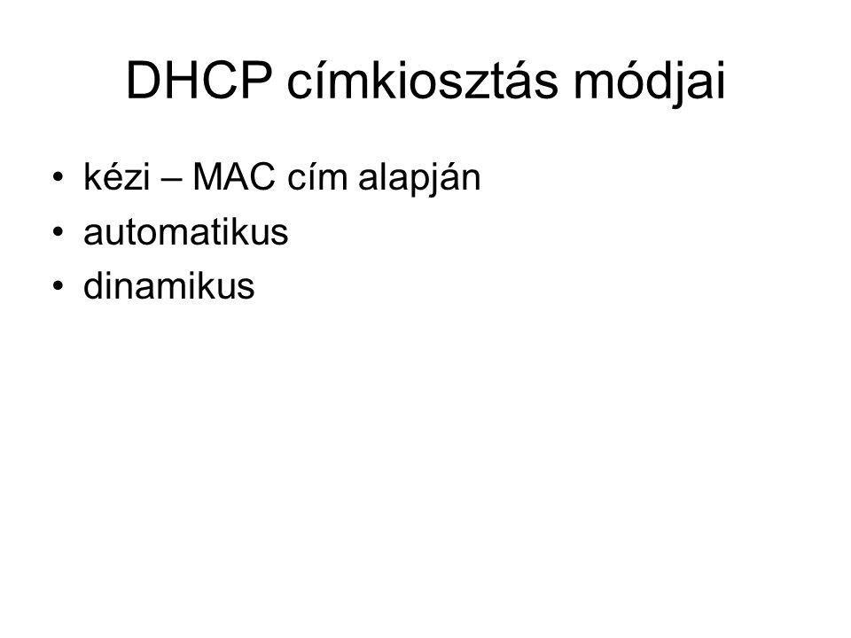 DHCP címkiosztás módjai