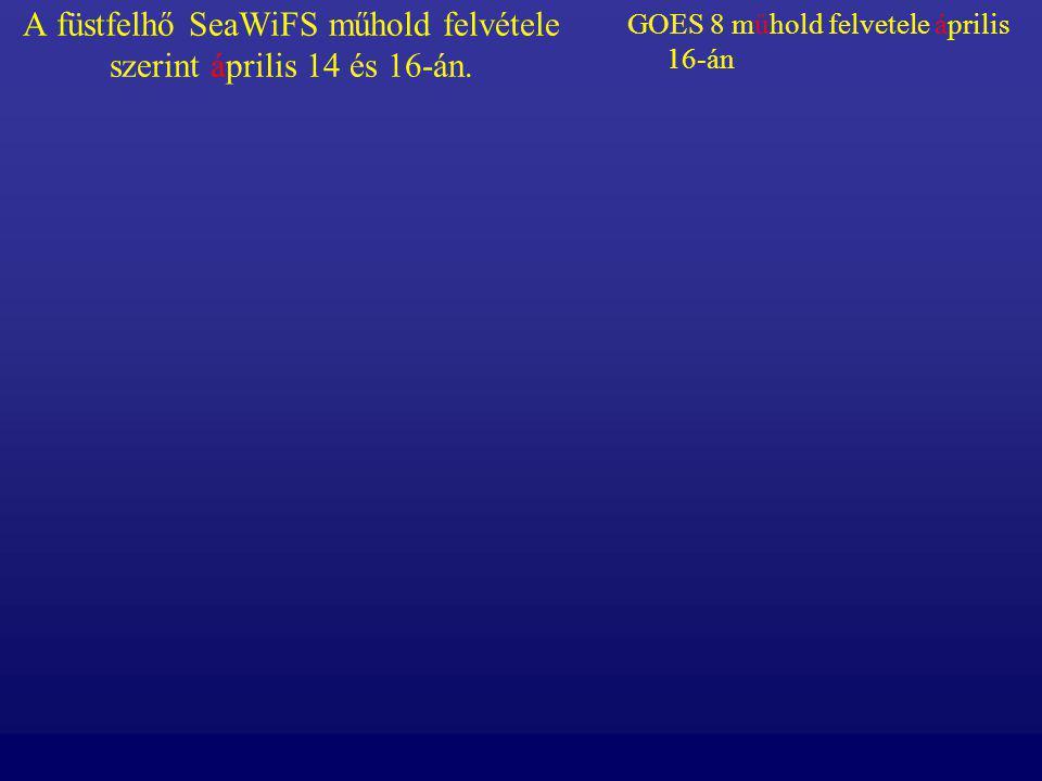 A füstfelhő SeaWiFS műhold felvétele szerint április 14 és 16-án.