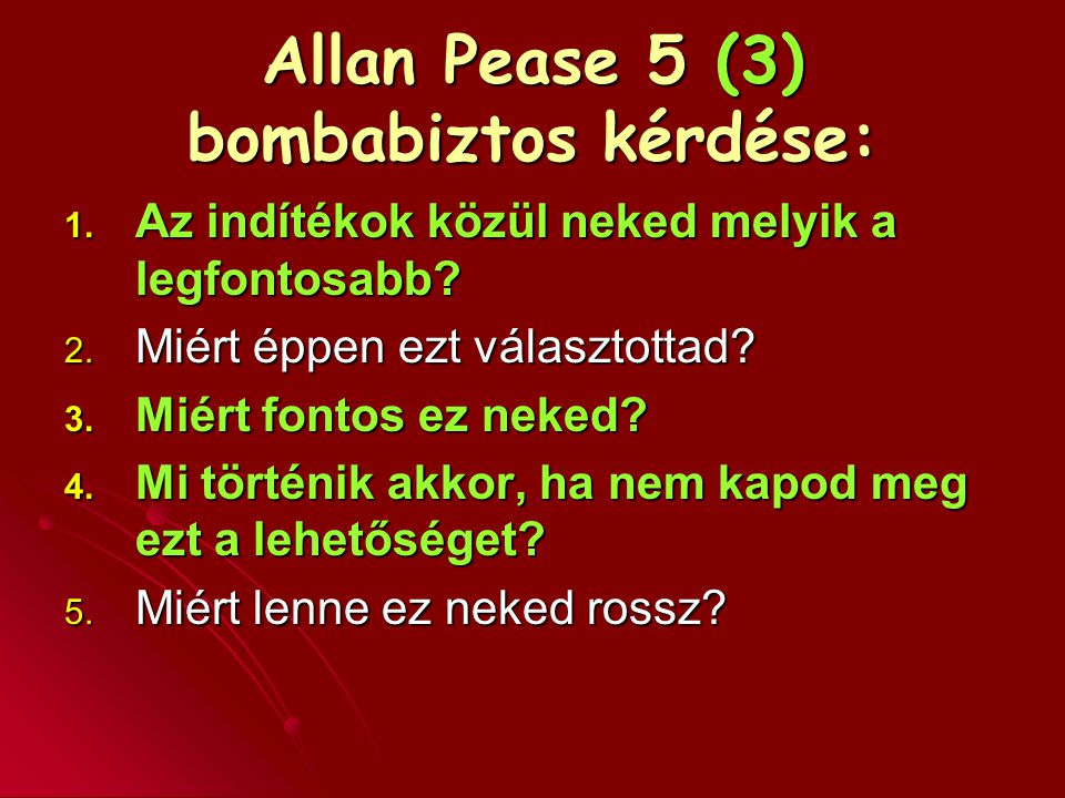 Allan Pease 5 (3) bombabiztos kérdése: