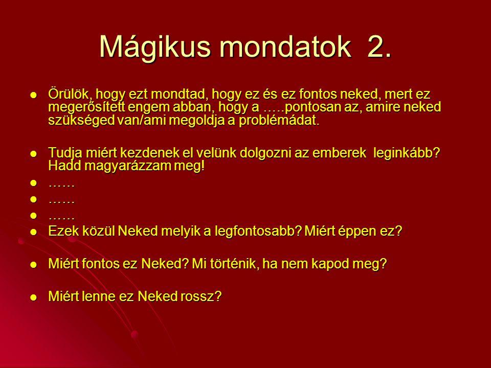 Mágikus mondatok 2.