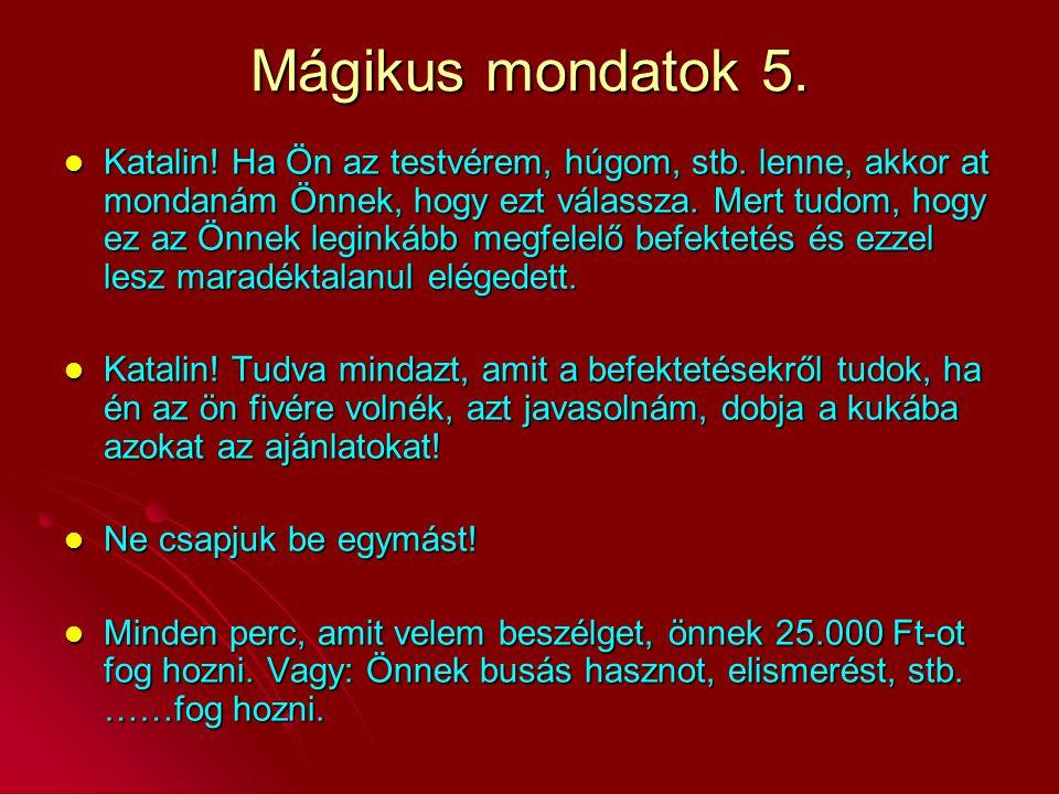 Mágikus mondatok 5.