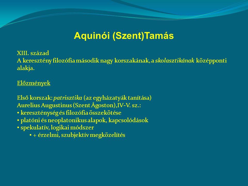 Aquinói (Szent)Tamás XIII. század