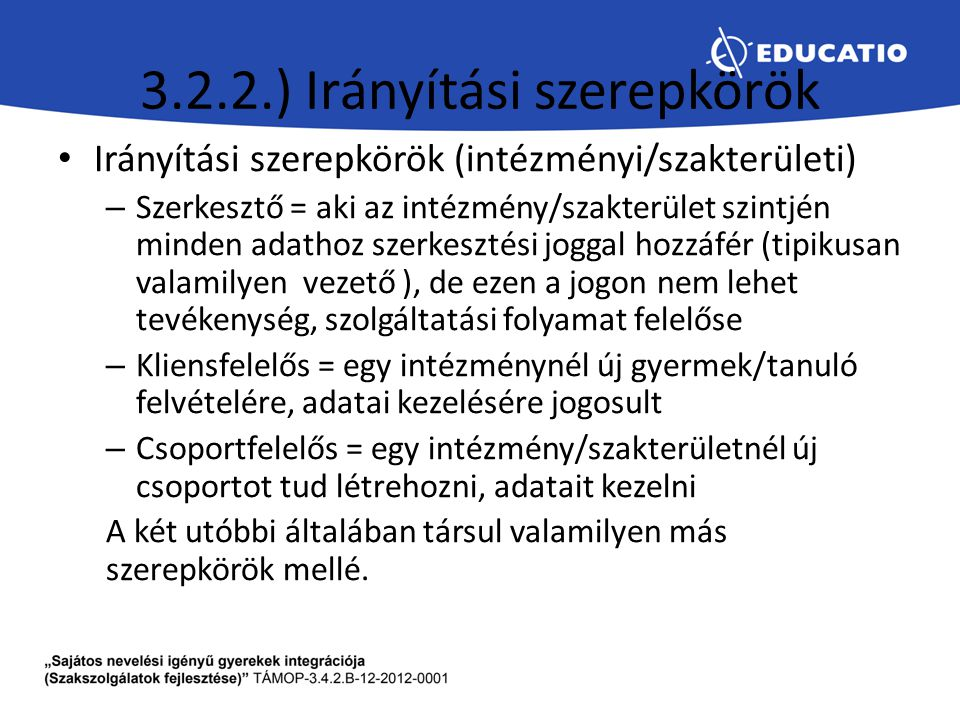 3.2.2.) Irányítási szerepkörök