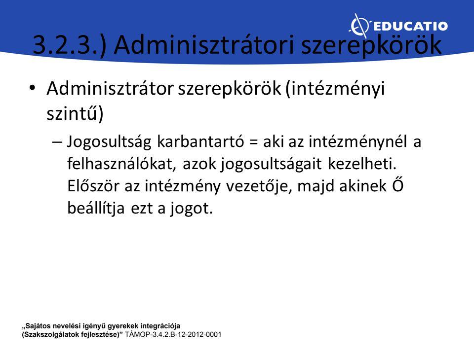 3.2.3.) Adminisztrátori szerepkörök