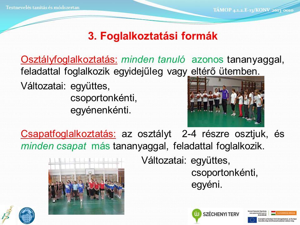 3. Foglalkoztatási formák
