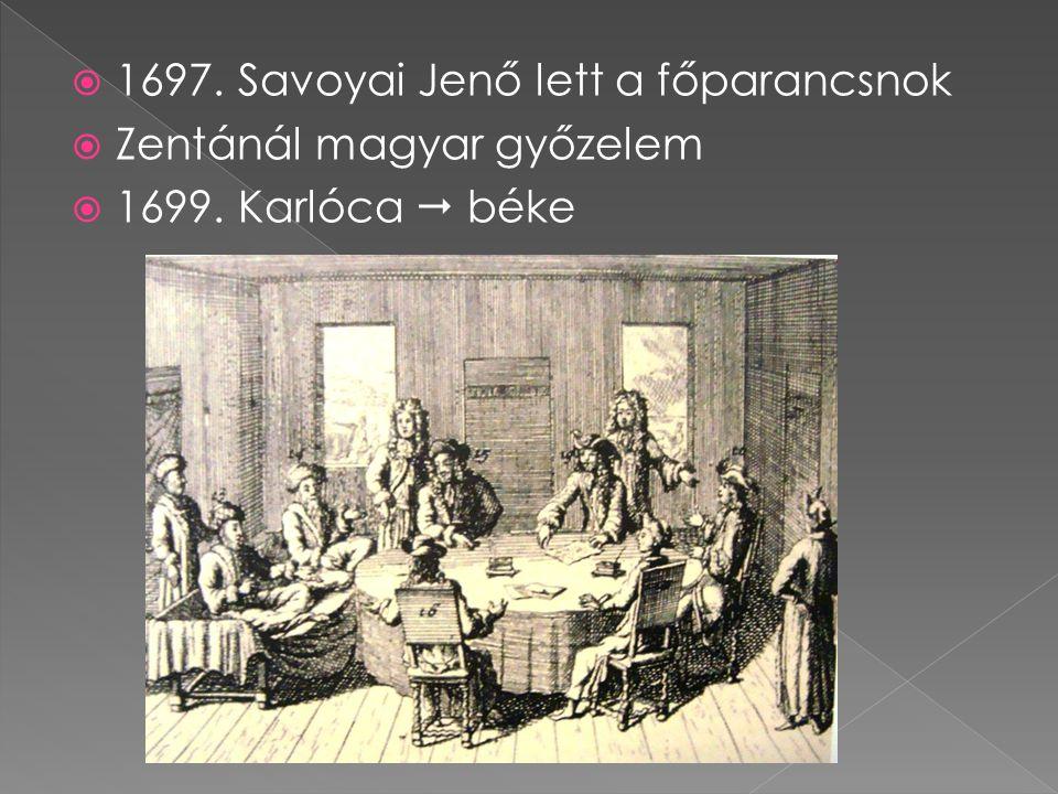 1697. Savoyai Jenő lett a főparancsnok