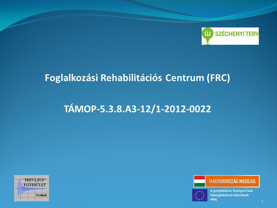 Foglalkozási Rehabilitációs Centrum (FRC)