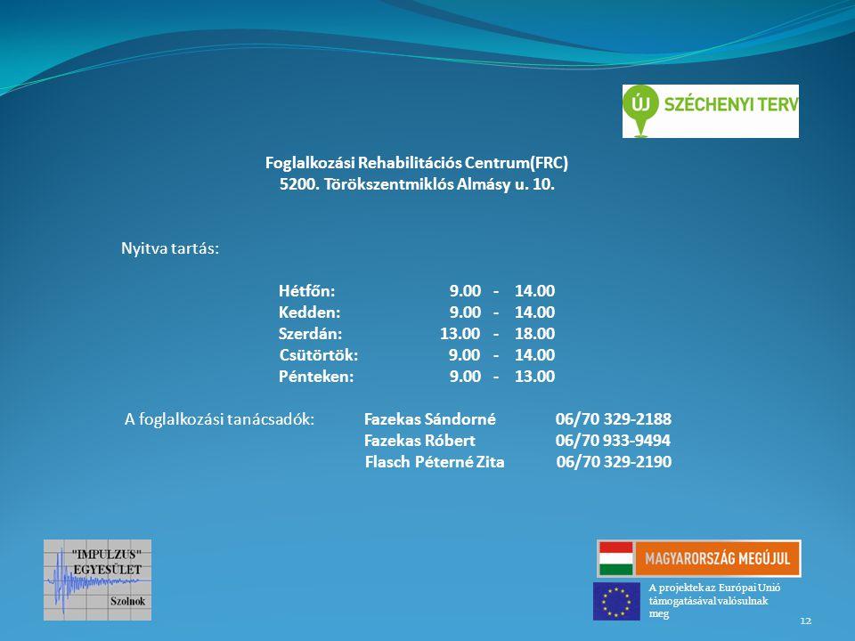 Foglalkozási Rehabilitációs Centrum(FRC)