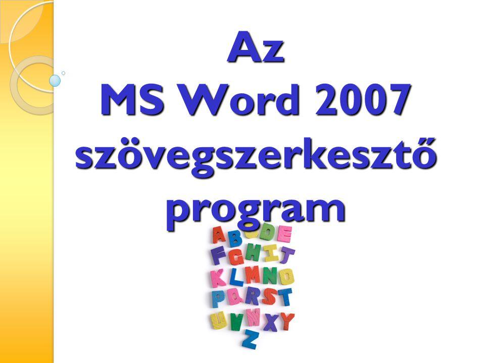 Az MS Word 2007 szövegszerkesztő program