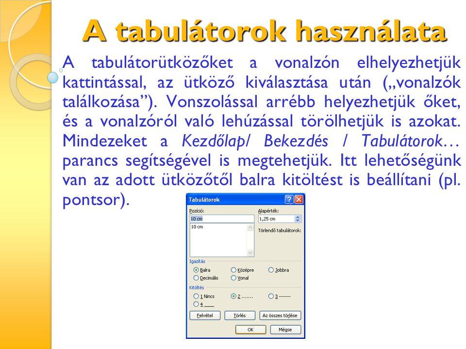 A tabulátorok használata