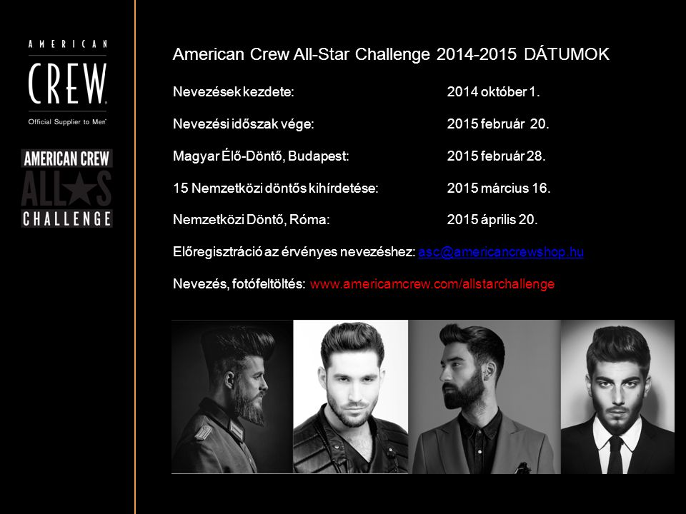 American Crew All-Star Challenge 2014-2015 DÁTUMOK