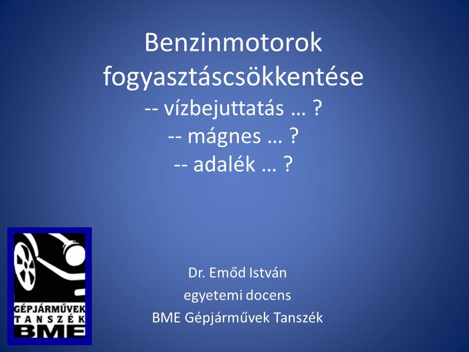 Dr. Emőd István egyetemi docens BME Gépjárművek Tanszék