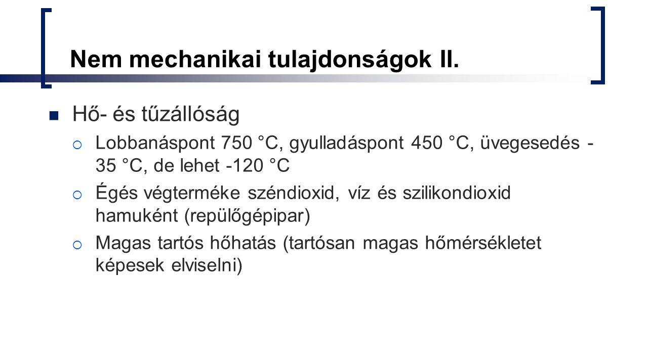 Nem mechanikai tulajdonságok II.