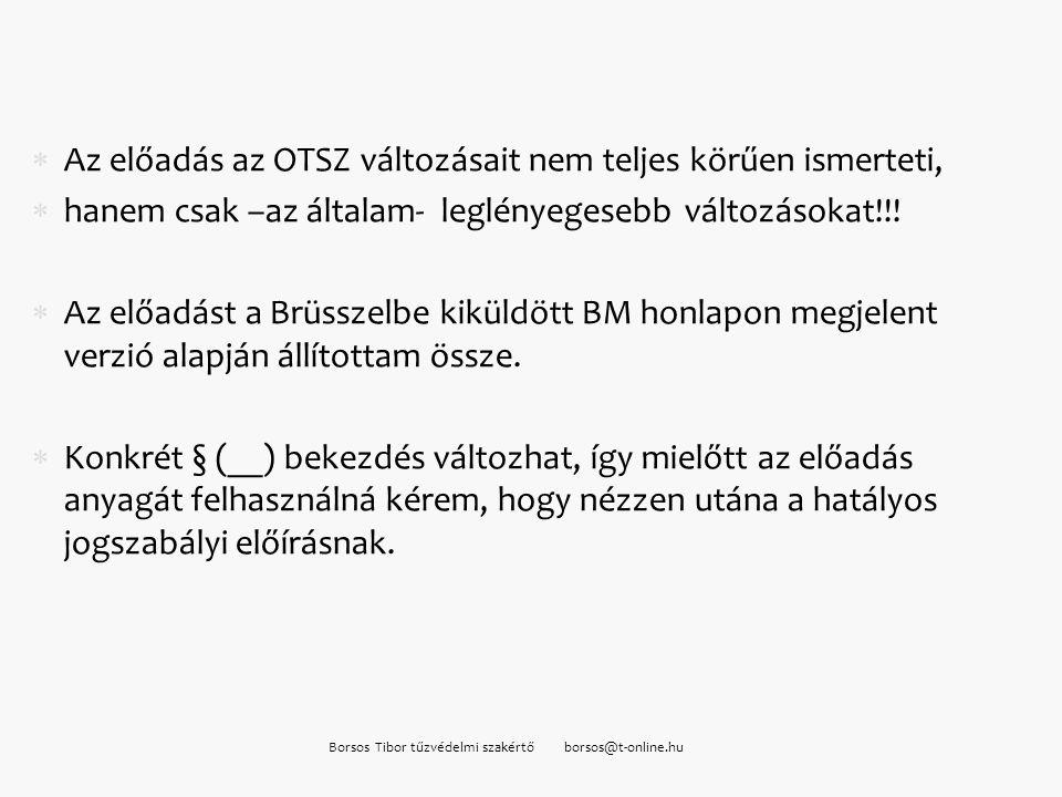 Borsos Tibor tűzvédelmi szakértő borsos@t-online.hu