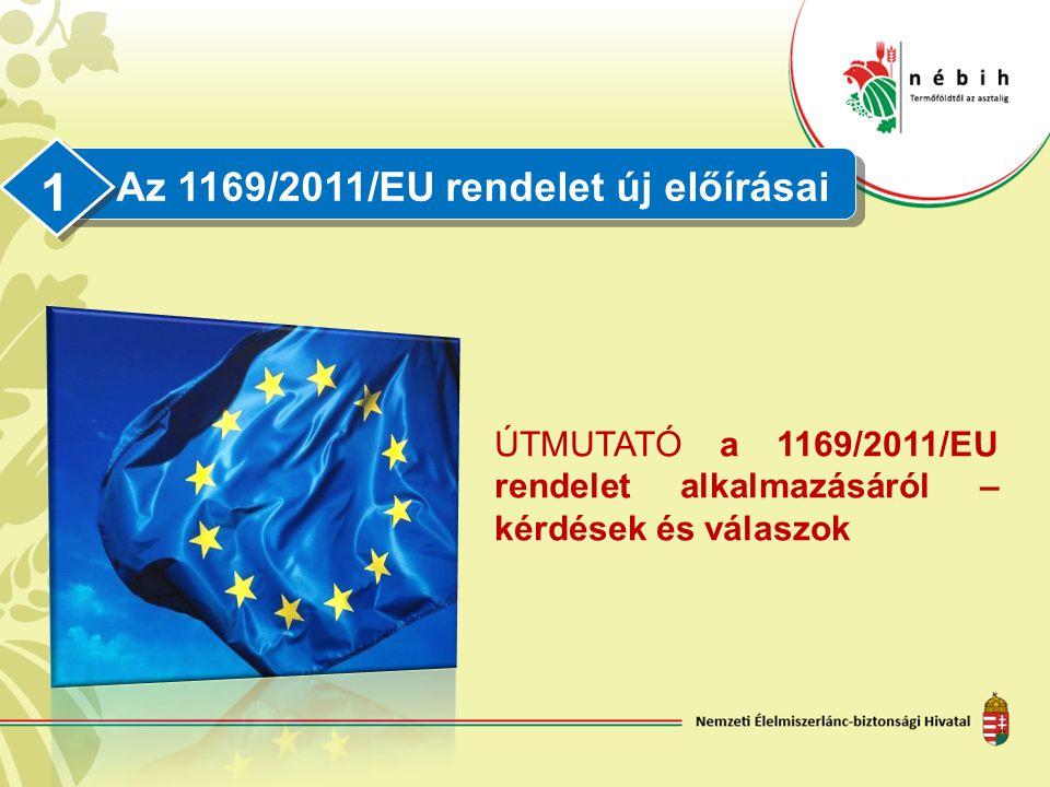 Az 1169/2011/EU rendelet új előírásai