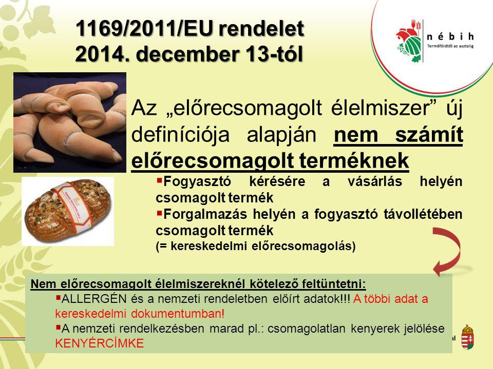 1169/2011/EU rendelet 2014. december 13-tól