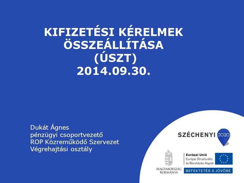 Kifizetési kérelmek összeállítása (ÚSZT) 2014.09.30.