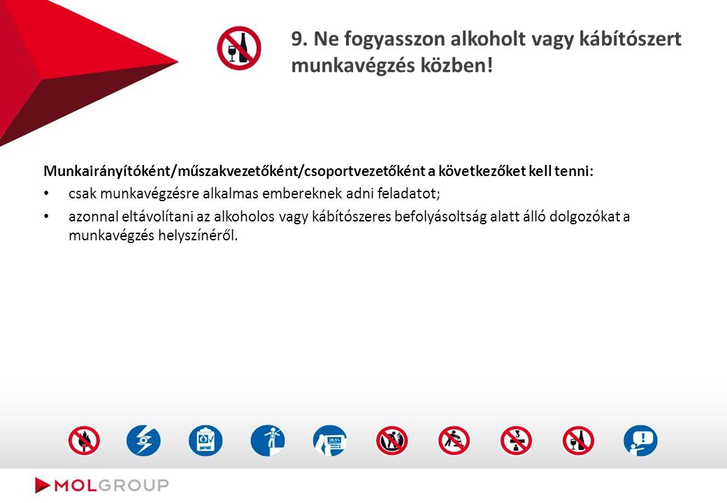 8. Ne szegje meg a biztonságos emelés szabályait!