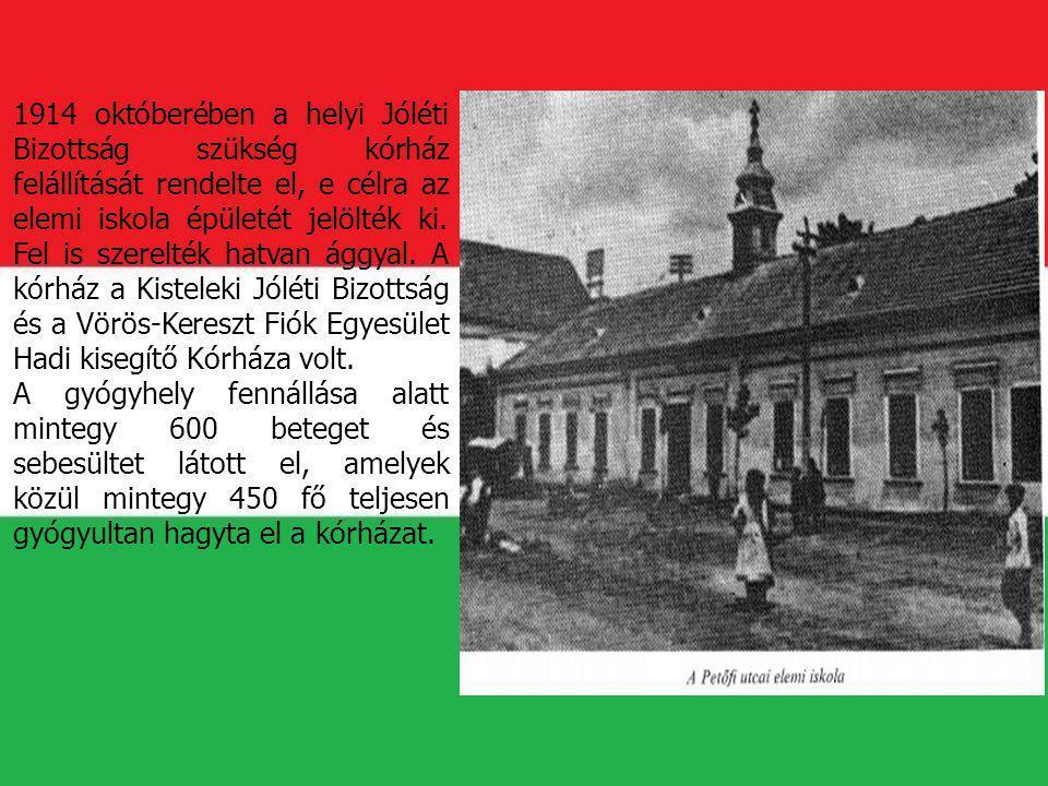 1914 októberében a helyi Jóléti Bizottság szükség kórház felállítását rendelte el, e célra az elemi iskola épületét jelölték ki. Fel is szerelték hatvan ággyal. A kórház a Kisteleki Jóléti Bizottság és a Vörös-Kereszt Fiók Egyesület Hadi kisegítő Kórháza volt.