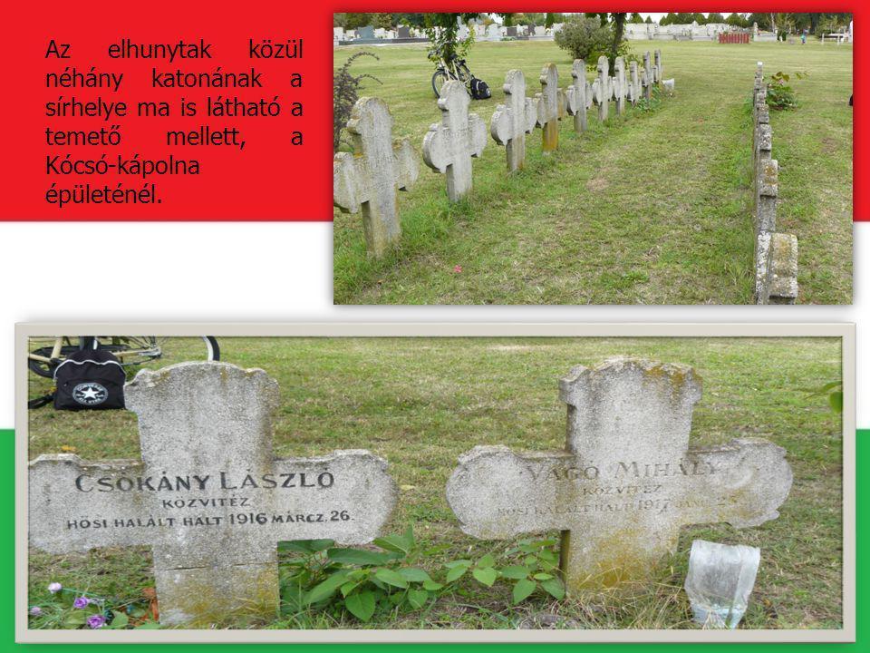 Az elhunytak közül néhány katonának a sírhelye ma is látható a temető mellett, a Kócsó-kápolna épületénél.